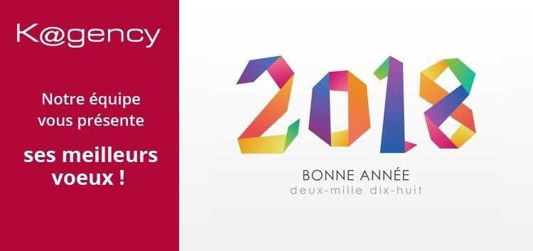 Bonne Année 2018 de la part de l'équipe de Kagency Nantes.